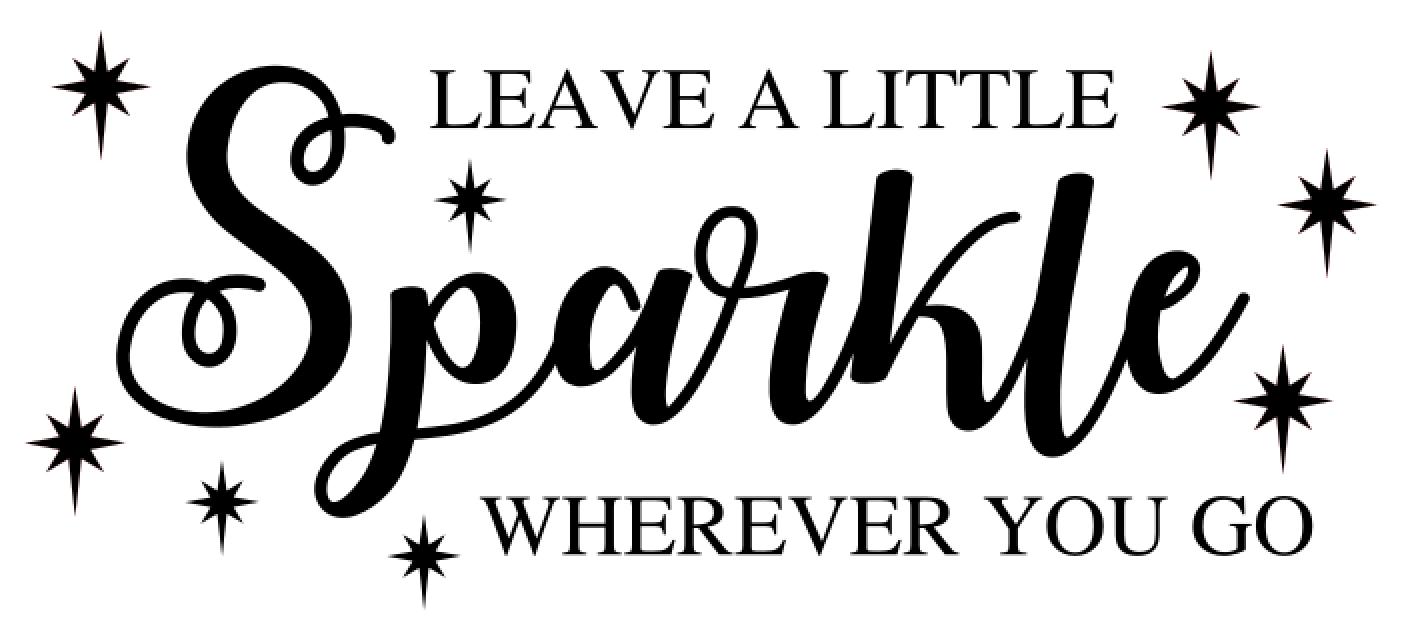40 Leave a little sparkle