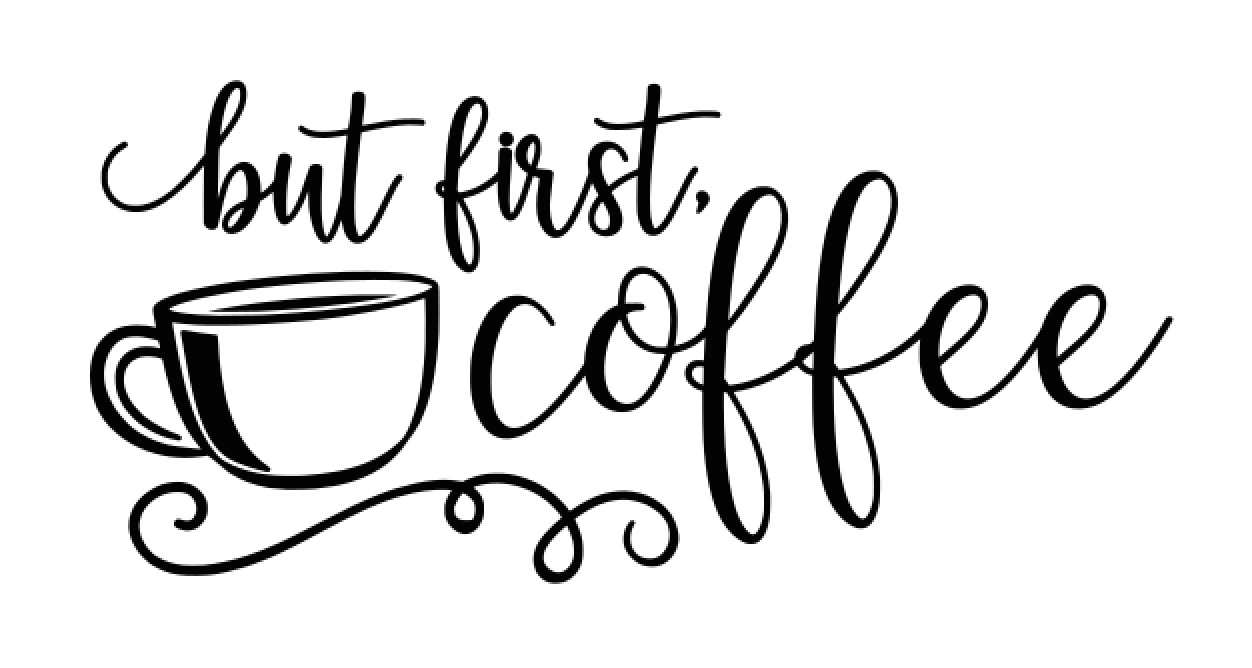 41 But First Coffee