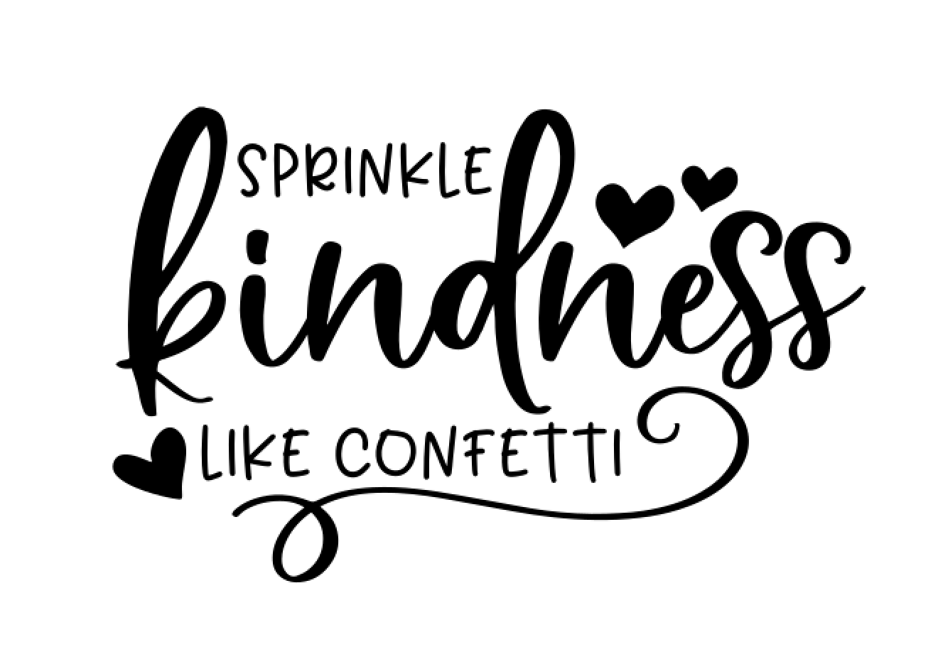 47 Sprinkle kindness like