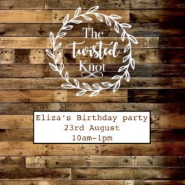 Eliza's Birthday Party 23rd August 10am-1pm