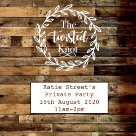 Katie Street's Private Party 15th August 11am-2pm