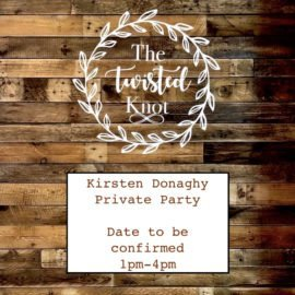 Kirsten Donaghy Private Party 1pm-4pm (Date to be confirmed)