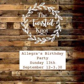 Allegra's Birthday Party Sunday September 13th 12-3.30pm