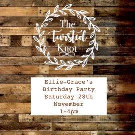 Ellie- Grace's Birthday Party Saturday 28th November 1-4pm