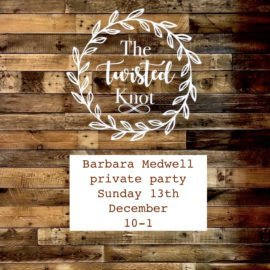 Barbara Medwell Private Party Sunday 13th December 10-1