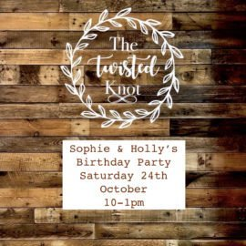 Sophie & Holly's Birthday Party Saturday 24th October 10-1pm
