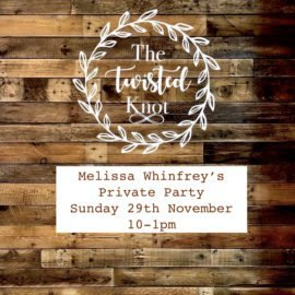 Melissa Whinfrey's Private Party Sunday 29th November 10-1pm